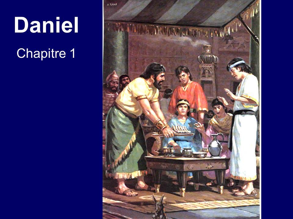 Daniel chapitre 1 1.La troisième année du règne de Jojakim, roi de Juda [lan 605 av.