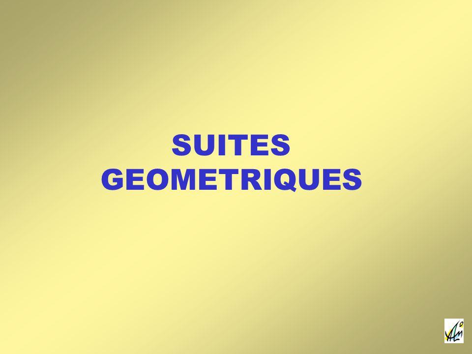 SUITES GEOMETRIQUES