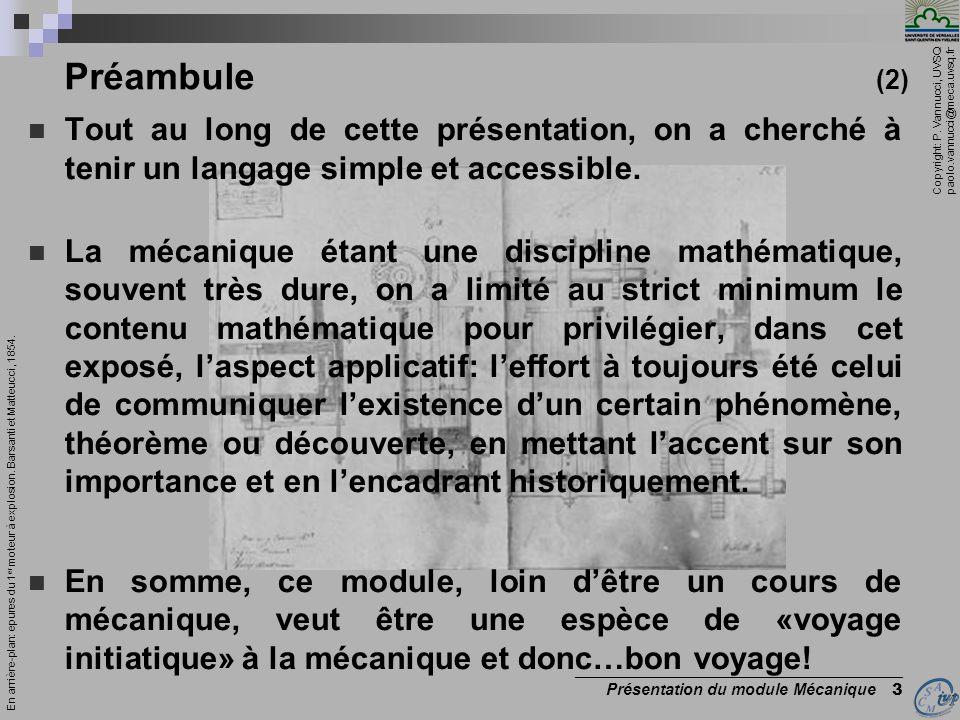 Copyright: P. Vannucci, UVSQ paolo.vannucci@meca.uvsq.fr _________________________________________ Présentation du module Mécanique 3 Préambule (2) To