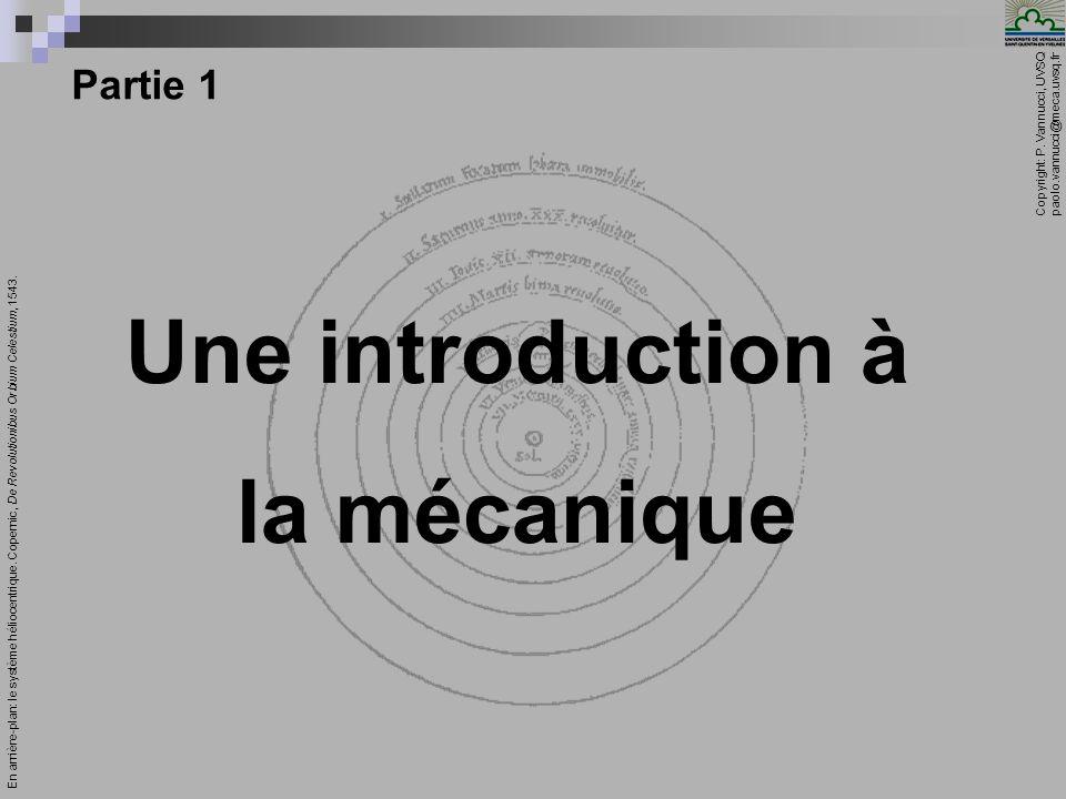 Copyright: P. Vannucci, UVSQ paolo.vannucci@meca.uvsq.fr _________________________________________ Présentation du module Mécanique 5 Partie 1 Une int