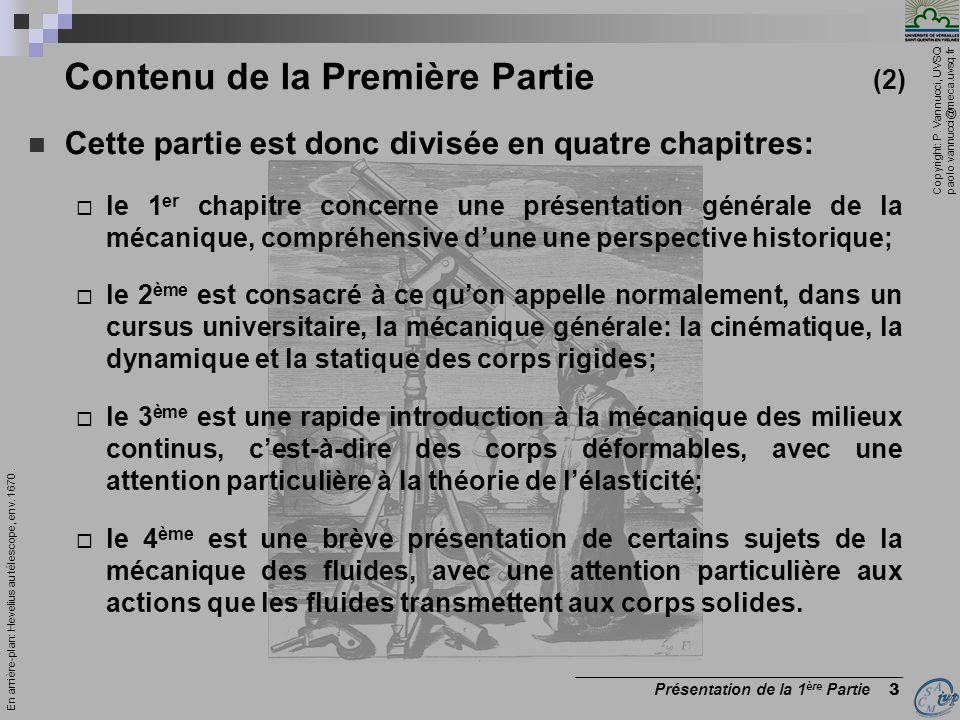 Copyright: P. Vannucci, UVSQ paolo.vannucci@meca.uvsq.fr _________________________________________ Présentation du module Mécanique 7 En arrière-plan: