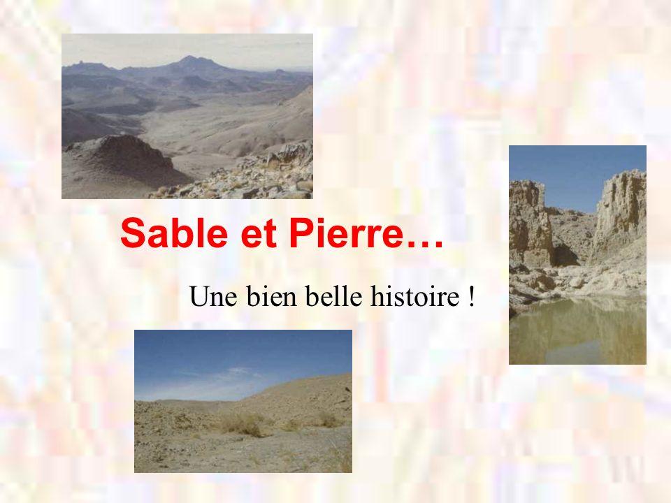 Sable et Pierre… Une bien belle histoire !