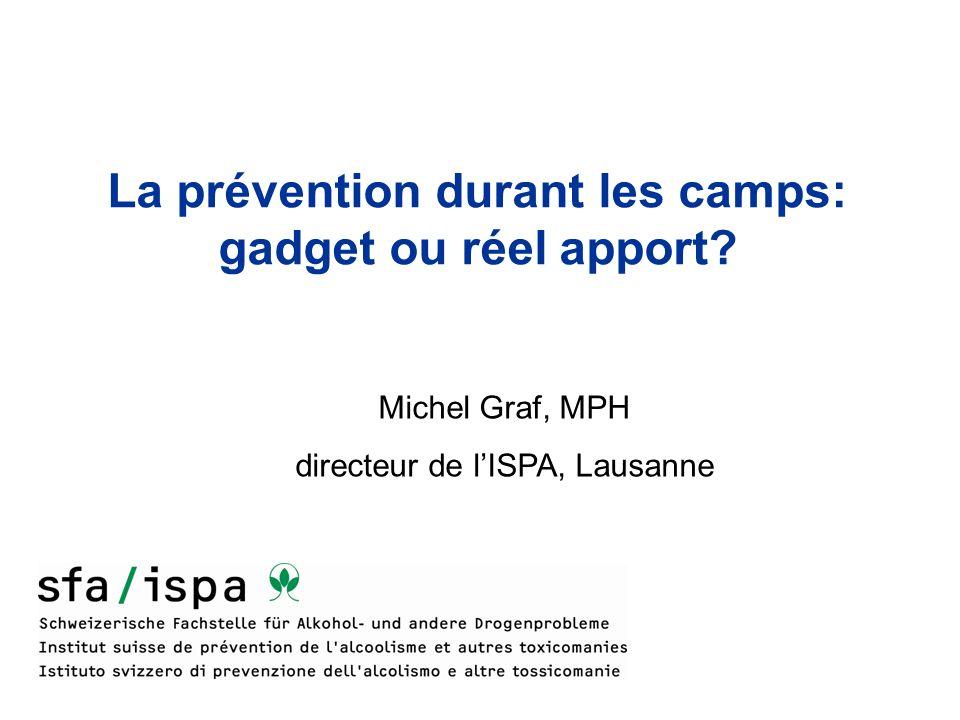 La prévention durant les camps: gadget ou réel apport.