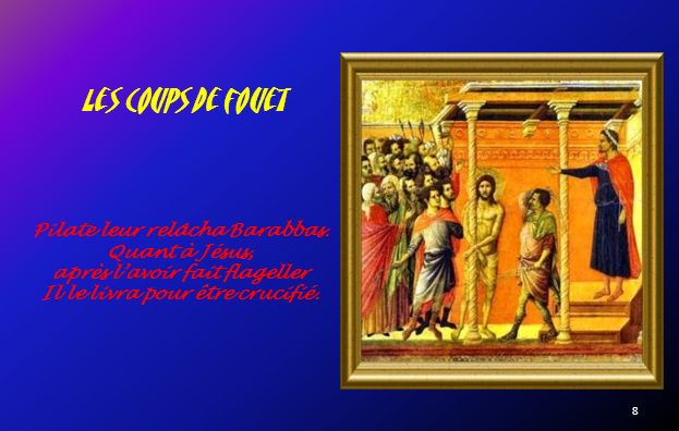 7 Voyant quil naboutissait à rien Pilate prit de leau et se lava les mains en présence de la foule, en disant: « Je ne suis pas responsable de ce sang.