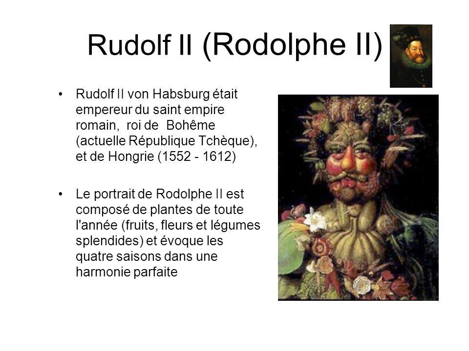 Rudolf II (Rodolphe II) Rudolf II von Habsburg était empereur du saint empire romain, roi de Bohême (actuelle République Tchèque), et de Hongrie (1552