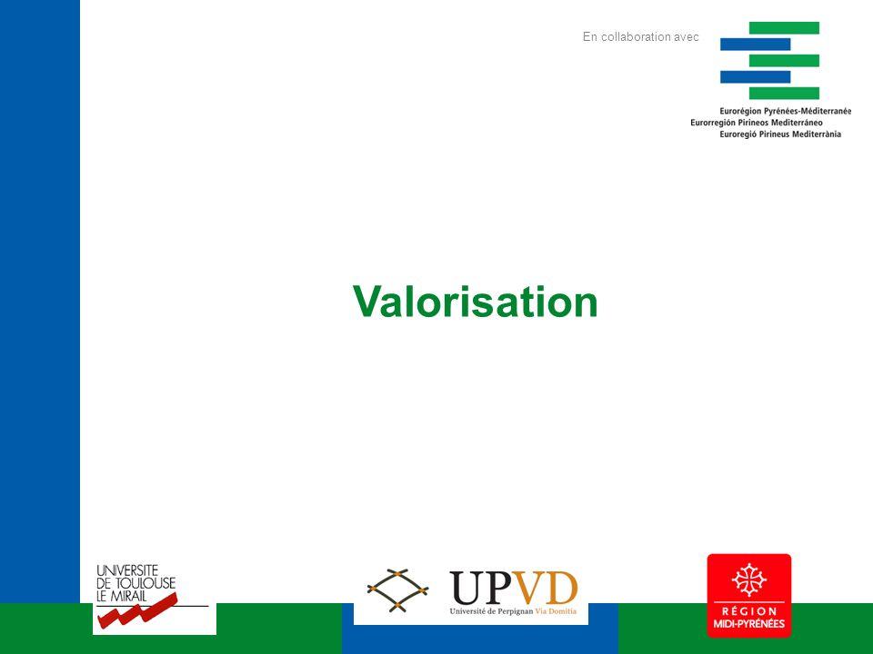 Valorisation En collaboration avec