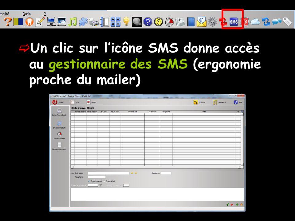 Un clic sur licône SMS donne accès au gestionnaire des SMS (ergonomie proche du mailer)