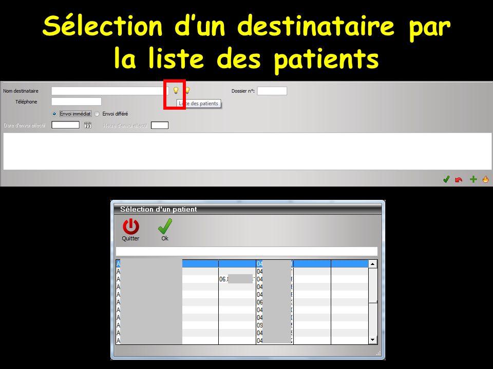 Sélection dun destinataire par la liste des patients