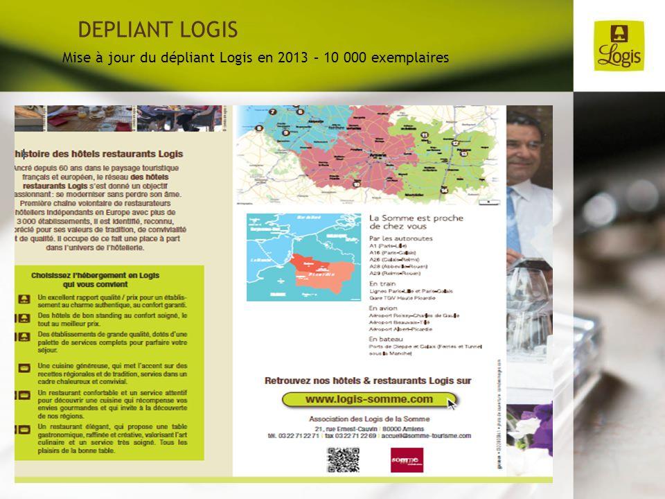 DEPLIANT LOGIS Mise à jour du dépliant Logis en 2013 – 10 000 exemplaires