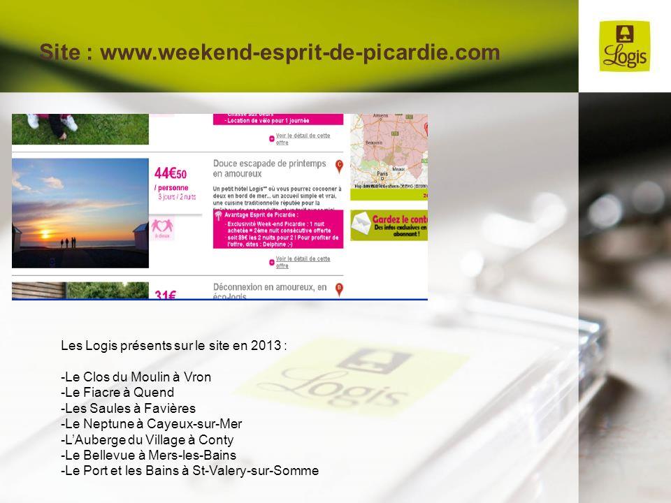 Site : www.weekend-esprit-de-picardie.com Les Logis présents sur le site en 2013 : -Le Clos du Moulin à Vron -Le Fiacre à Quend -Les Saules à Favières