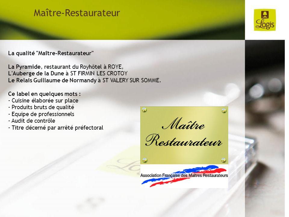Maître-Restaurateur La qualité