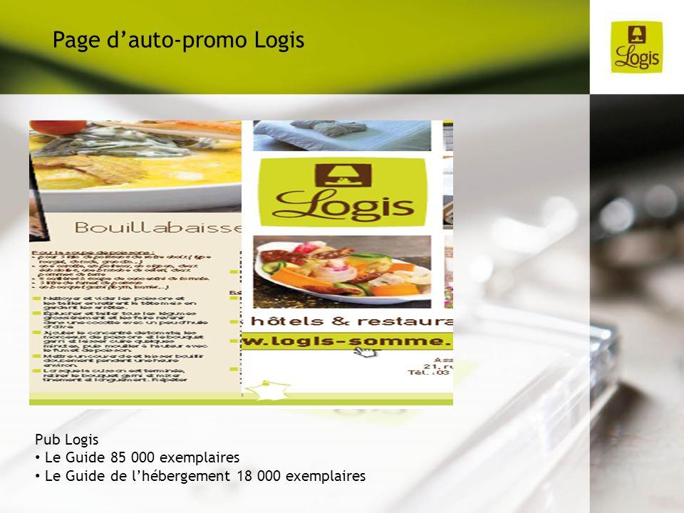 Pub Logis Le Guide 85 000 exemplaires Le Guide de lhébergement 18 000 exemplaires Page dauto-promo Logis