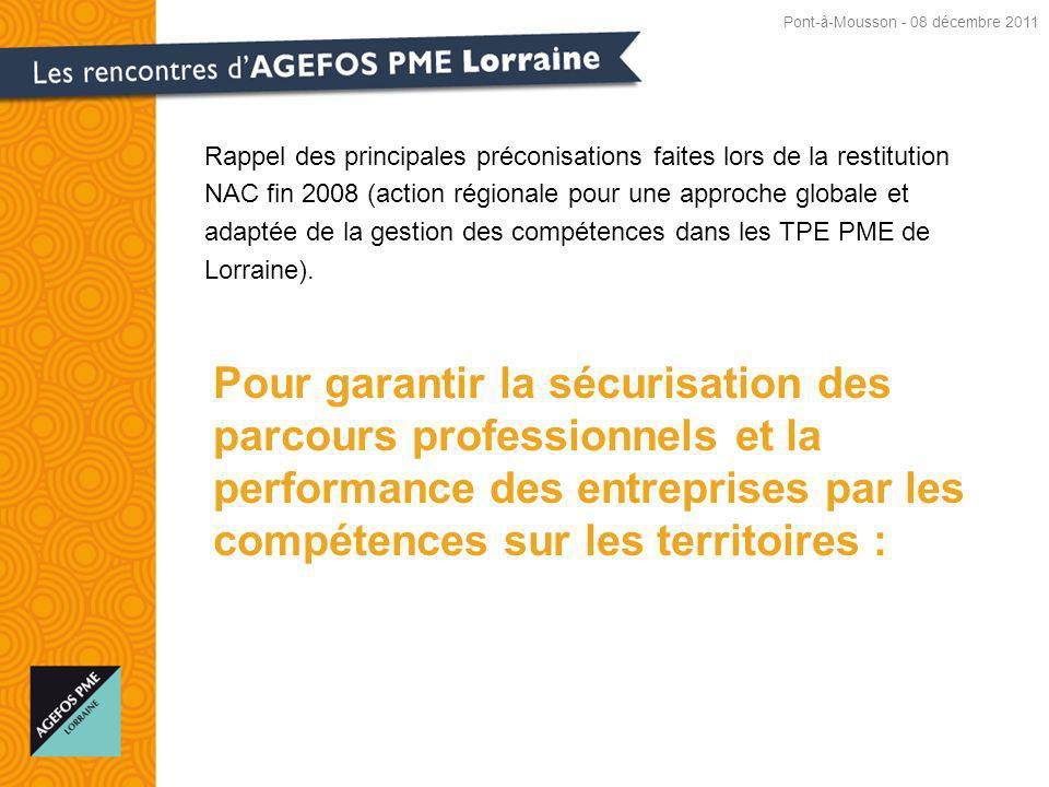 Rappel des principales préconisations faites lors de la restitution NAC fin 2008 (action régionale pour une approche globale et adaptée de la gestion des compétences dans les TPE PME de Lorraine).