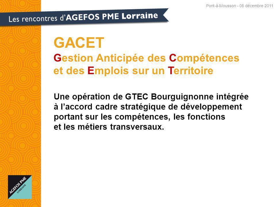 Une opération de GTEC Bourguignonne intégrée à laccord cadre stratégique de développement portant sur les compétences, les fonctions et les métiers transversaux.