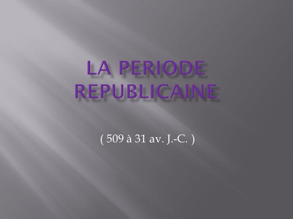 ( 509 à 31 av. J.-C. )
