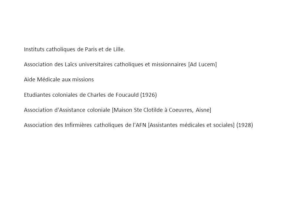 Instituts catholiques de Paris et de Lille. Association des Laïcs universitaires catholiques et missionnaires [Ad Lucem] Aide Médicale aux missions Et