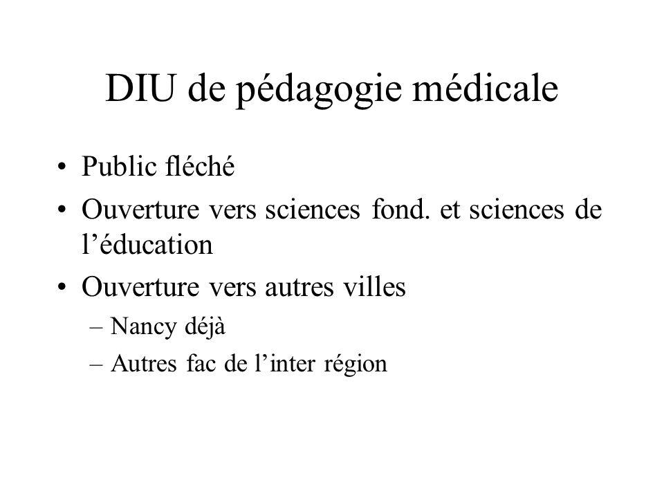 DIU de pédagogie médicale Public fléché Ouverture vers sciences fond.