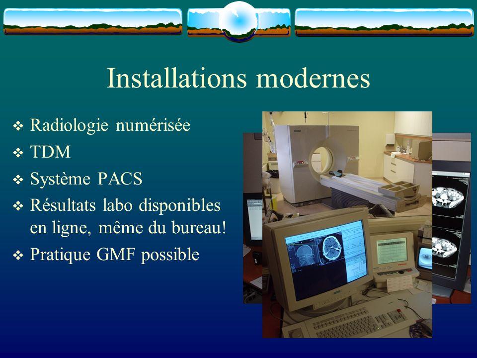 Installations modernes Radiologie numérisée TDM Système PACS Résultats labo disponibles en ligne, même du bureau! Pratique GMF possible
