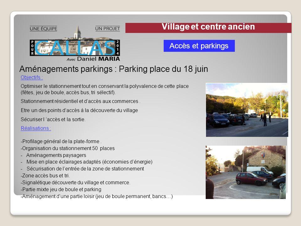 Aménagements parkings : Parking place du 18 juin Objectifs : Optimiser le stationnement tout en conservant la polyvalence de cette place (fêtes, jeu d