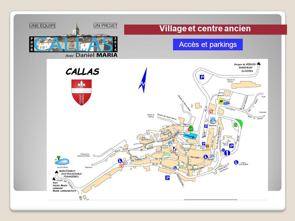 Village et centre ancien Accès et parkings
