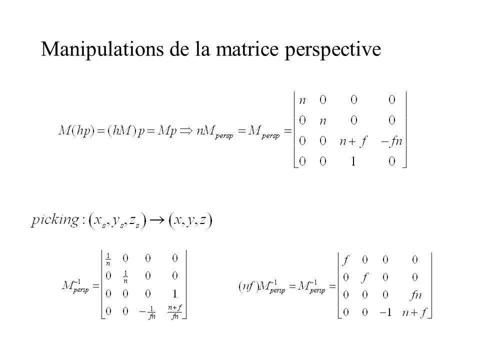 Manipulations de la matrice perspective