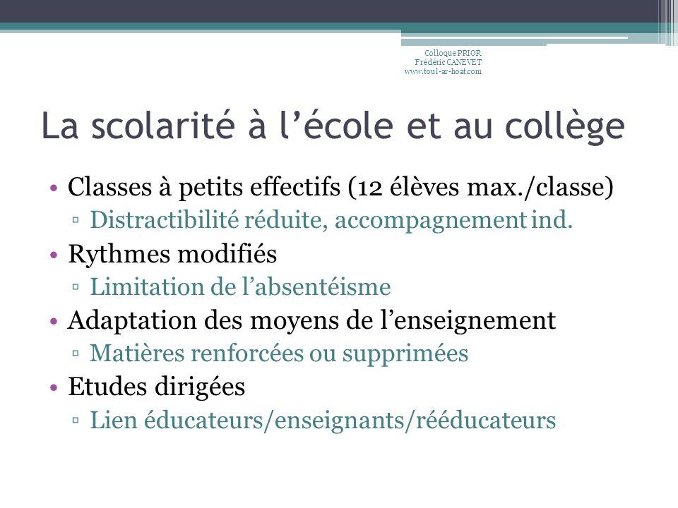 La scolarité à lécole et au collège Classes à petits effectifs (12 élèves max./classe) Distractibilité réduite, accompagnement ind. Rythmes modifiés L