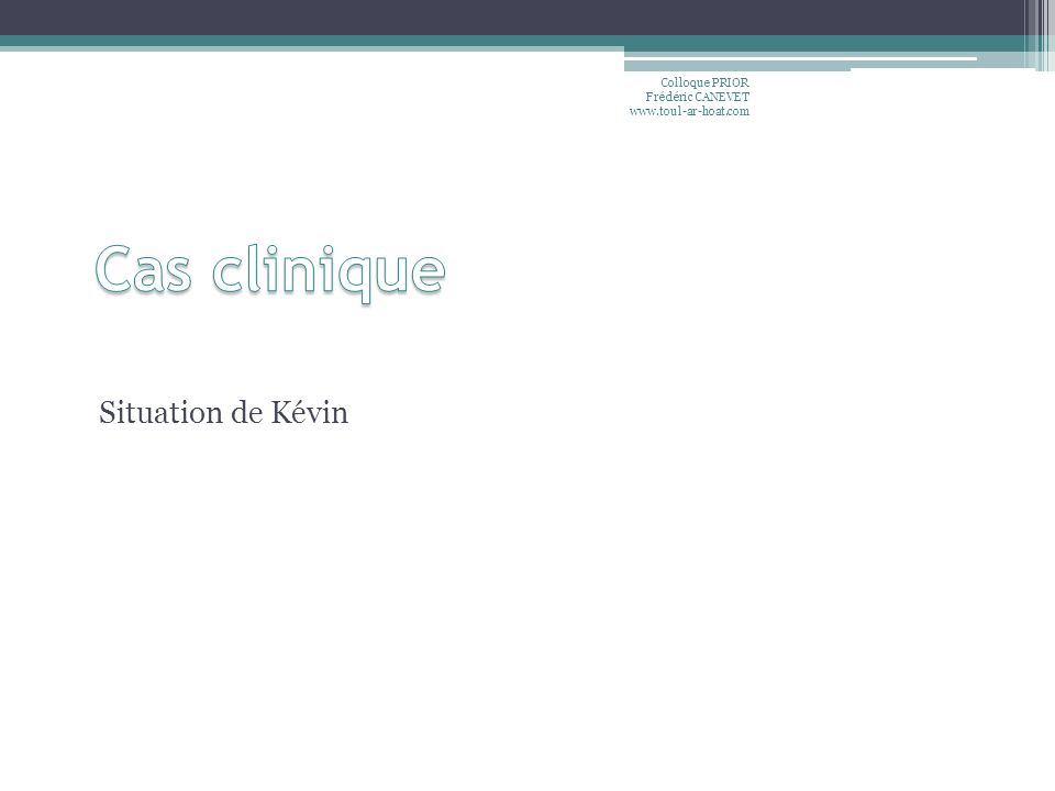 Situation de Kévin Colloque PRIOR Frédéric CANEVET www.toul-ar-hoat.com