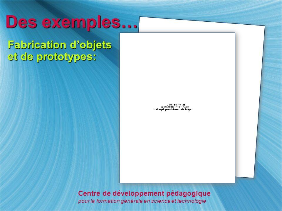 Des exemples… Schématiser une explication, une idée: Centre de développement pédagogique pour la formation générale en science et technologie