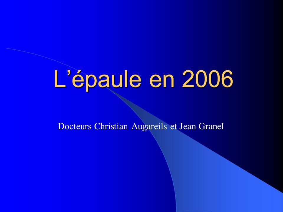 Centre de Rhumatologie – 24, rue des Frères Lion – 31000 Toulousele 18 janvier 2006 Lépaule du sujet agé