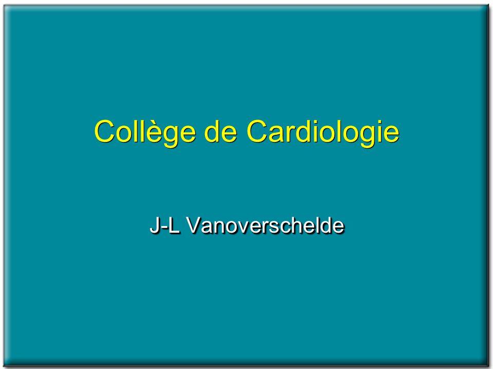 Collège de Cardiologie J-L Vanoverschelde