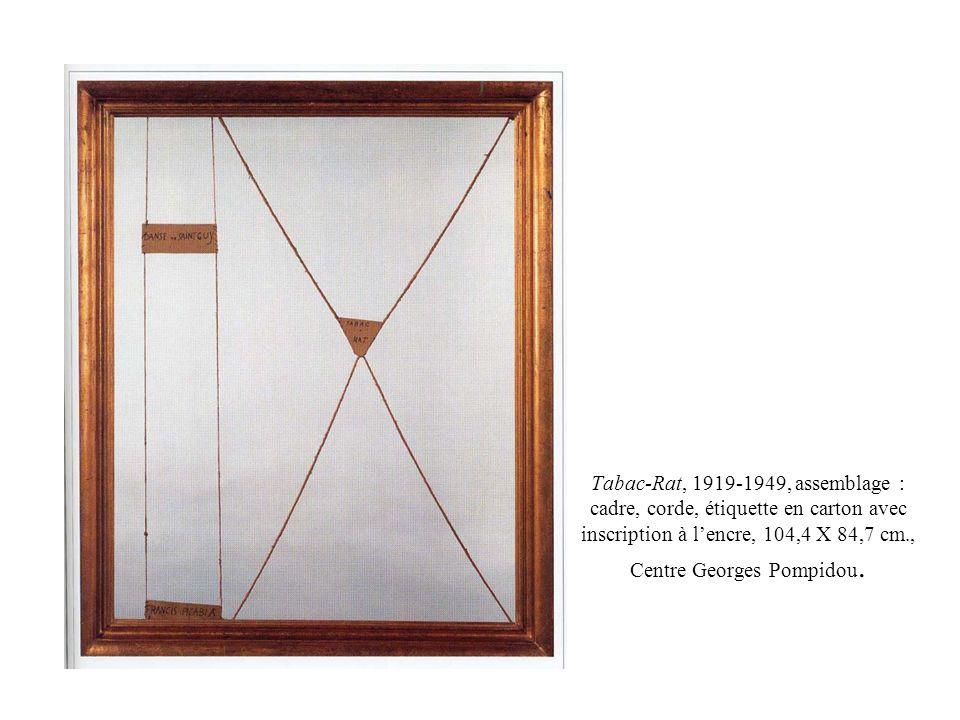Tabac-Rat, 1919-1949, assemblage : cadre, corde, étiquette en carton avec inscription à lencre, 104,4 X 84,7 cm., Centre Georges Pompidou.