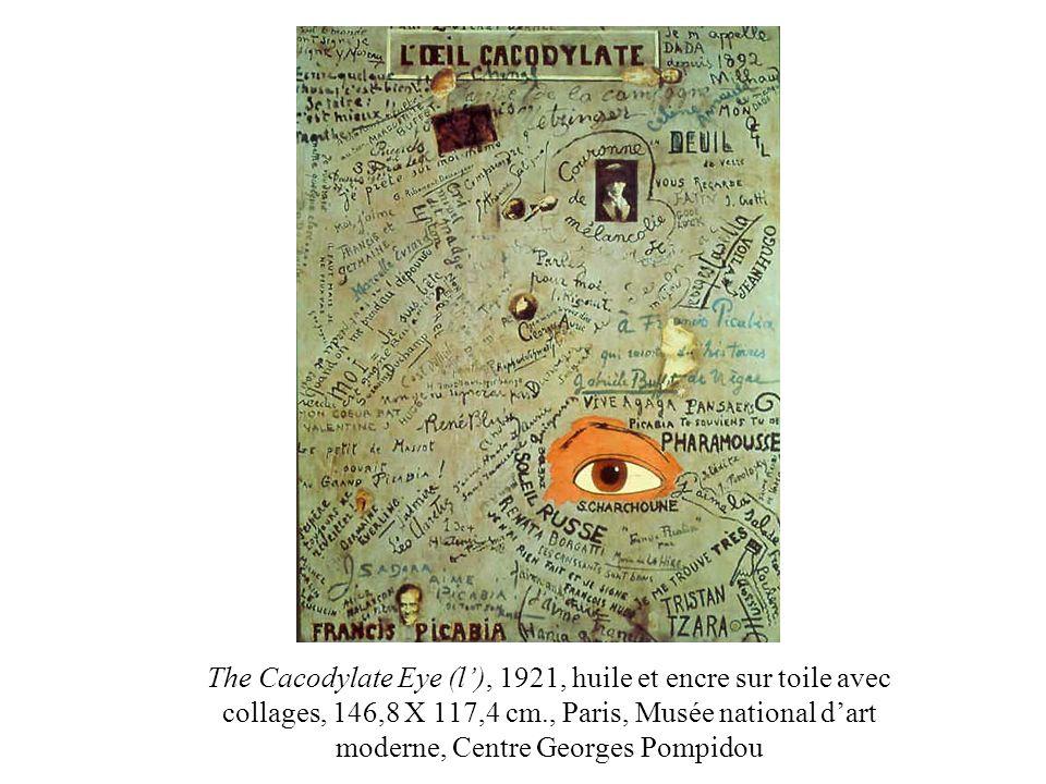 The Cacodylate Eye (l), 1921, huile et encre sur toile avec collages, 146,8 X 117,4 cm., Paris, Musée national dart moderne, Centre Georges Pompidou