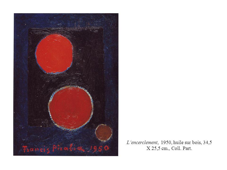 Lencerclement, 1950, huile sur bois, 34,5 X 25,5 cm., Coll. Part.