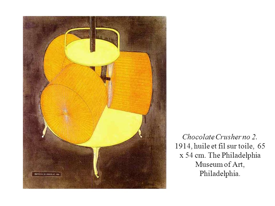 Chocolate Crusher no 2. 1914, huile et fil sur toile, 65 x 54 cm. The Philadelphia Museum of Art, Philadelphia.