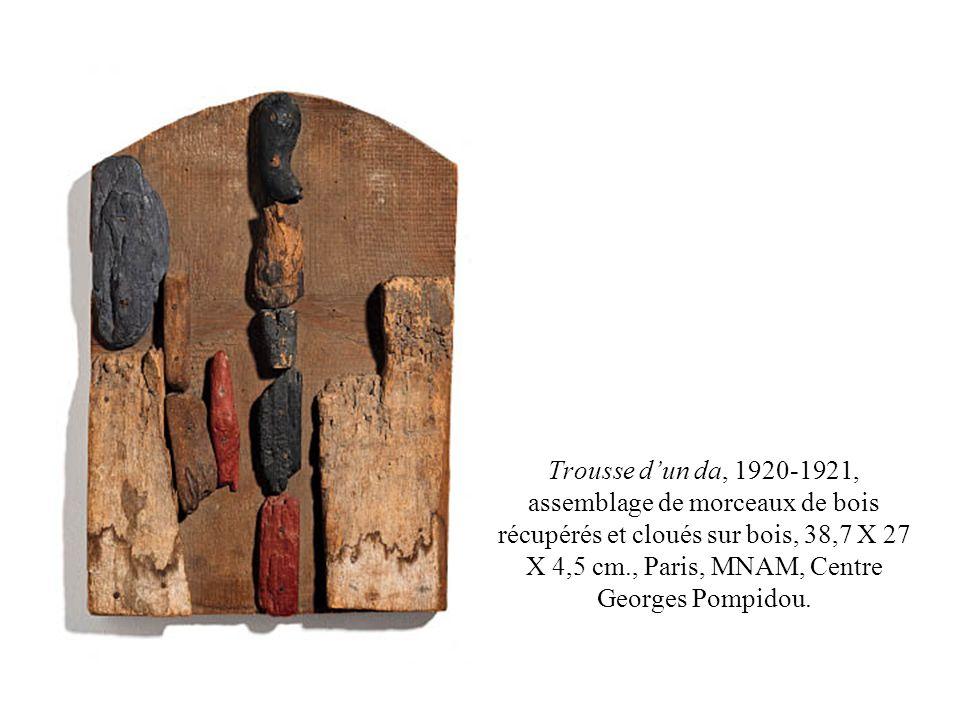 Trousse dun da, 1920-1921, assemblage de morceaux de bois récupérés et cloués sur bois, 38,7 X 27 X 4,5 cm., Paris, MNAM, Centre Georges Pompidou.