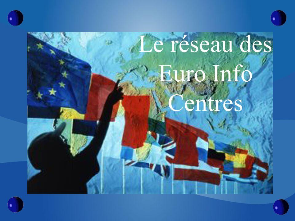 INTRODUCTION La mise en place de la CEE, et la perspective d un marché commun nouveaux horizons aux entreprises = Euro Info centres création en 1987 Aujourd hui, Près de 300 EICs OBJECTIF DES EICs être présents auprès des PME à toutes les phases de leur développement.