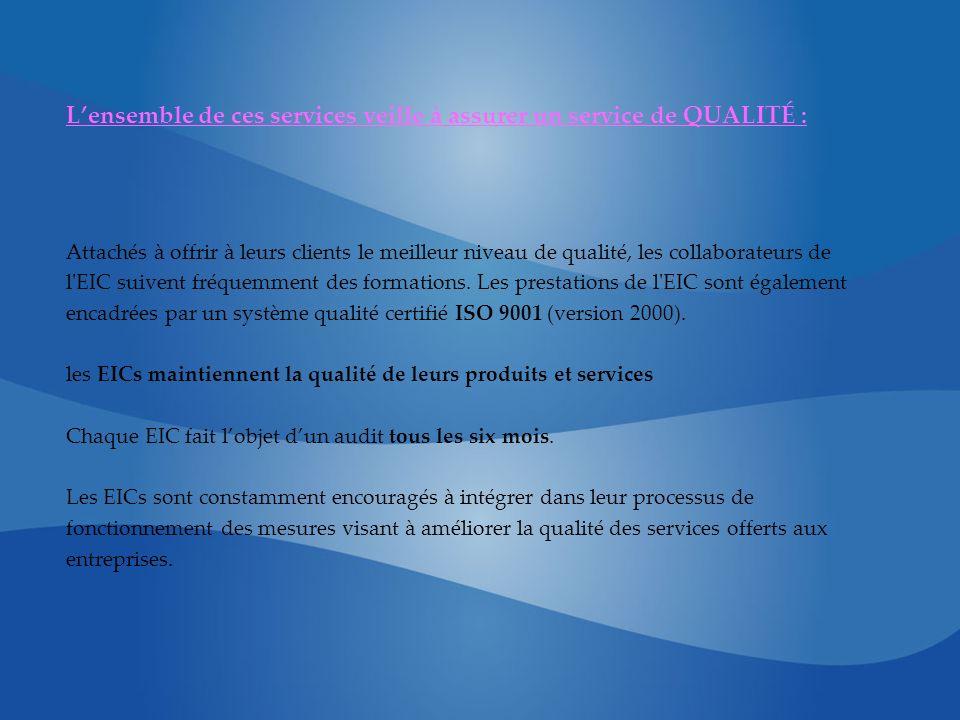 Lensemble de ces services veille à assurer un service de QUALITÉ : Attachés à offrir à leurs clients le meilleur niveau de qualité, les collaborateurs