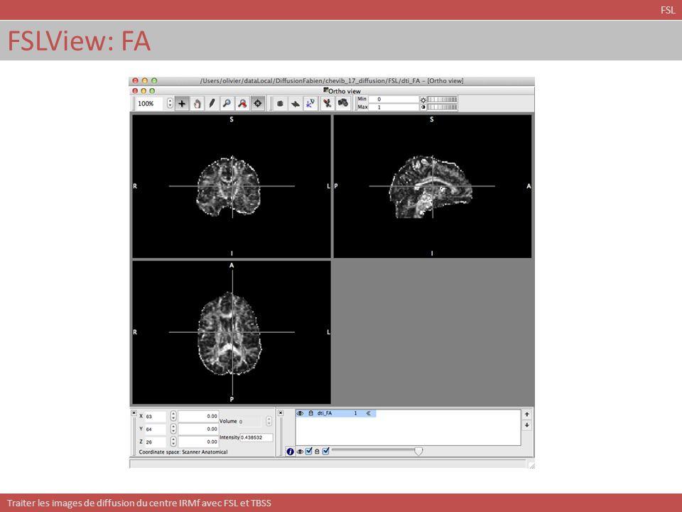 Traiter les images de diffusion du centre IRMf avec FSL et TBSS TBSS: plus encore… TBSS Avec TBSS on peut: Utiliser dautres mesures que la FA (e.g.