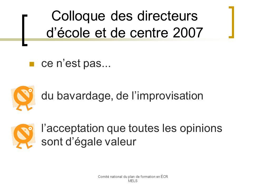 Comité national du plan de formation en ÉCR MELS Colloque des directeurs décole et de centre 2007 ce nest pas...
