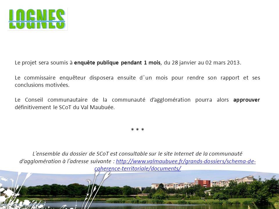 Le projet sera soumis à enquête publique pendant 1 mois, du 28 janvier au 02 mars 2013. Le commissaire enquêteur disposera ensuite dun mois pour rendr