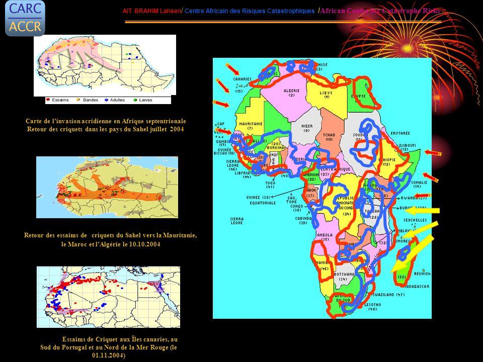 Essaims de Criquet aux Îles canaries, au Sud du Portugal et au Nord de la Mer Rouge (le 01.11.2004) Carte de linvasion acridienne en Afrique septentri