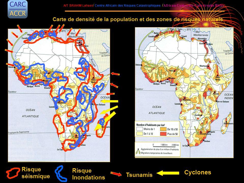 Tsunamis Risque Inondations Risque séismique Cyclones Carte de densité de la population et des zones de risques naturels