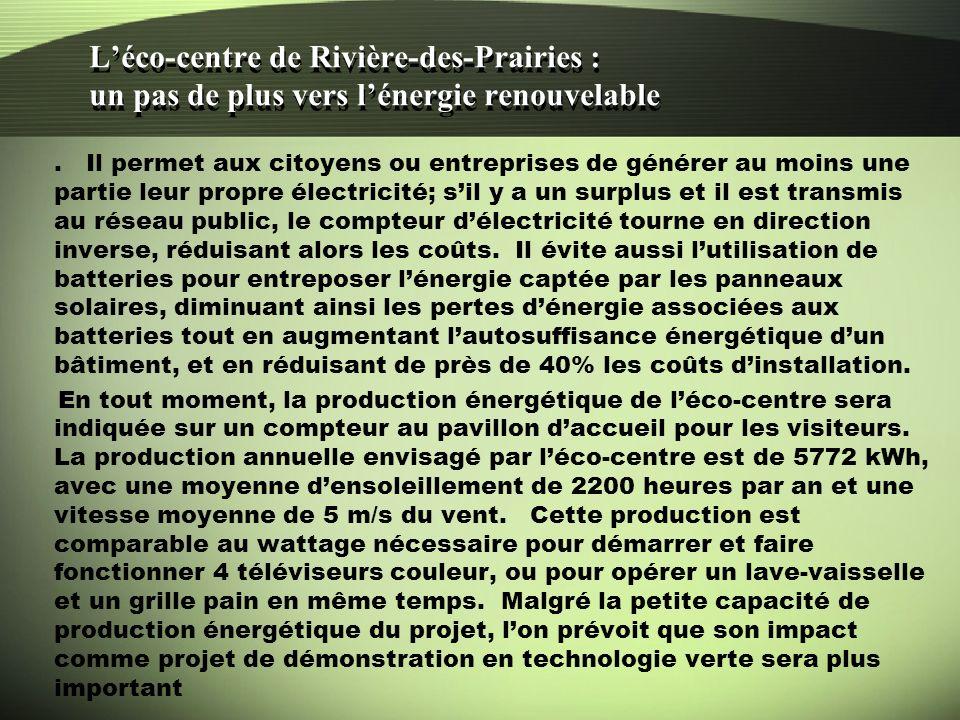 Léco-centre de Rivière-des-Prairies : un pas de plus vers lénergie renouvelable.