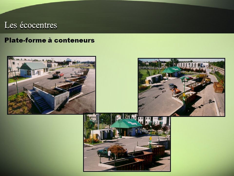 Plate-forme à conteneurs Les écocentres