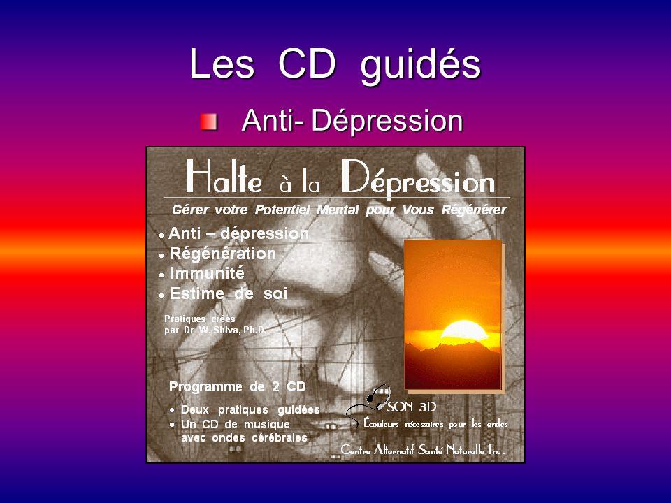 Les CD guidés Anti- Dépression Anti- Dépression