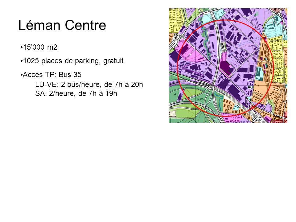 Léman Centre 15000 m2 1025 places de parking, gratuit Accès TP: Bus 35 LU-VE: 2 bus/heure, de 7h à 20h SA: 2/heure, de 7h à 19h