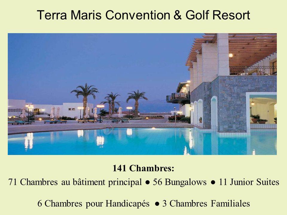 Terra Maris Convention & Golf Resort 141 Chambres: 71 Chambres au bâtiment principal 56 Bungalows 11 Junior Suites 6 Chambres pour Handicapés 3 Chambr