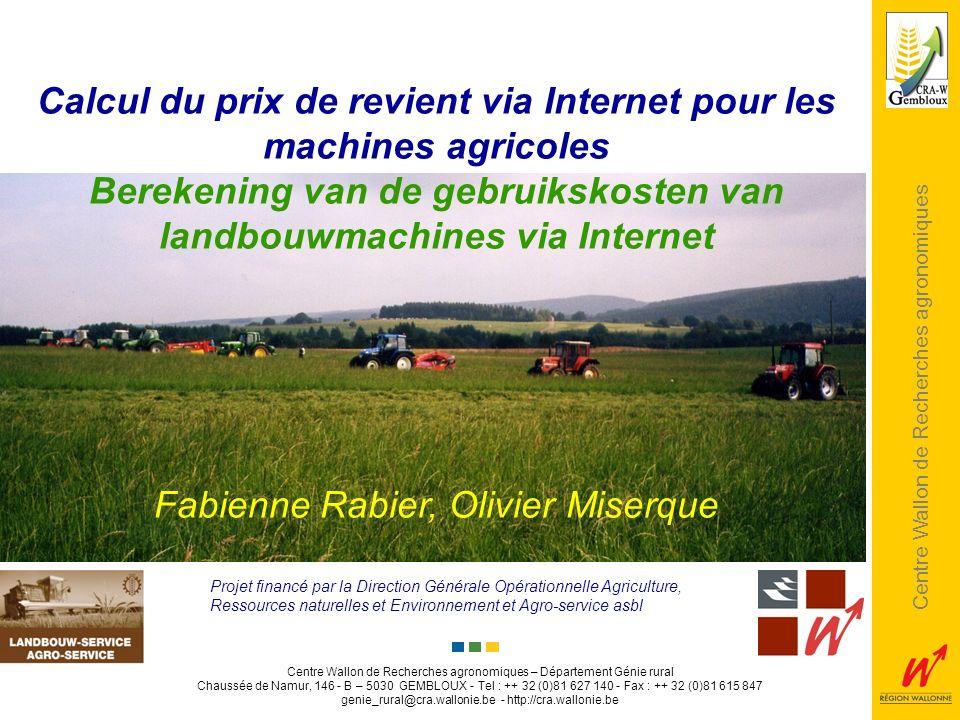 Centre wallon de Recherches agronomiques Centre Wallon de Recherches agronomiques Centre Wallon de Recherches agronomiques – Département Génie rural C