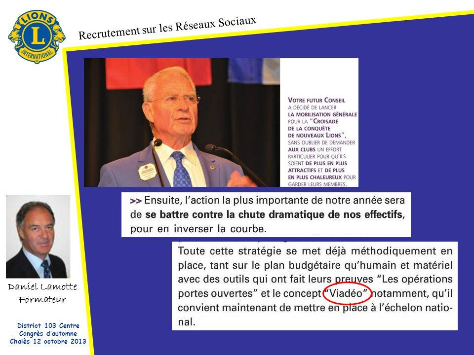 Daniel Lamotte Formateur Recrutement sur les Réseaux Sociaux District 103 Centre Congrès dautomne Chalès 12 octobre 2013