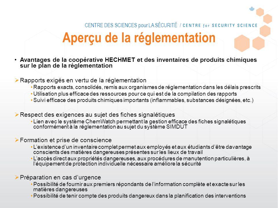 CENTRE DES SCIENCES pour LA SÉCURITÉ / Aperçu de la réglementation Avantages de la coopérative HECHMET et des inventaires de produits chimiques sur le
